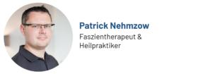 Das Bild zeigt ein Foto von Patrick Nehmzow, Faszientherapeut und Heilpraktiker, Autor des Beitrags