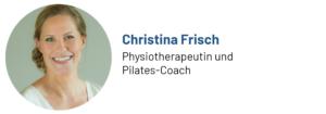 Das Foto zeigt Christina Frisch, Physiotherapeutin und Pilates-Coach, Autorin des Beitrags zum Präventionskurs Pilates