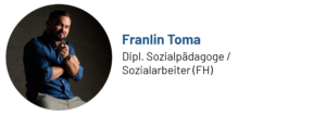 Das Bild zeigt ein Foto von Franlin Toma vom Haltungswerk, Sozialpädagoge und Autor des Beitrags