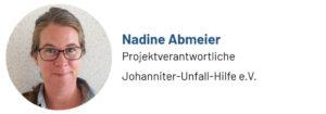 Das Foto zeigt Nadine Abmeier, Projektverantwortliche und Beitragsautorin, Johanniter-Unfall-Hilfe e.V.